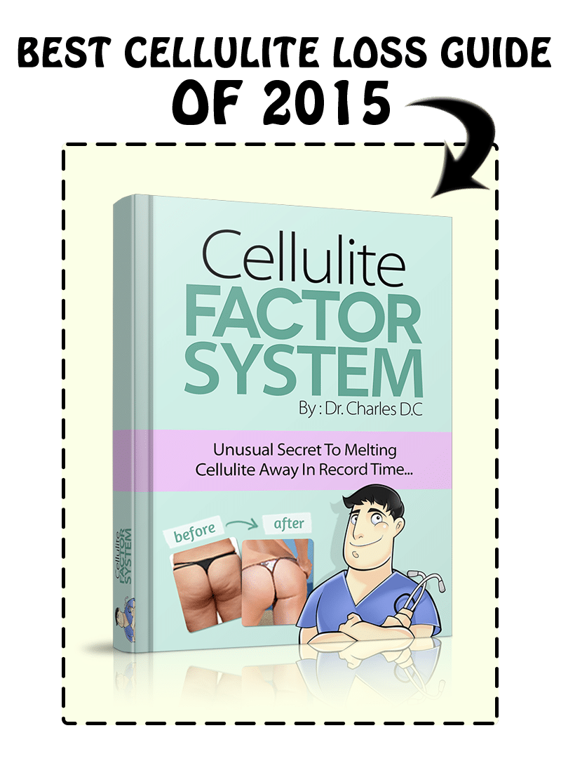 The Cellulite Factor Solution - The Best Cellulite Loss Guide